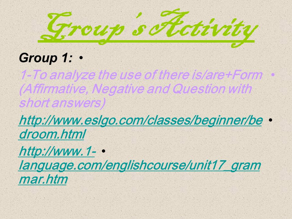 Students activities: If anyone enters the classroom, students will be working in groups; searching and discussing