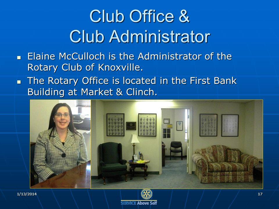 Club Office & Club Administrator Elaine McCulloch is the Administrator of the Rotary Club of Knoxville.