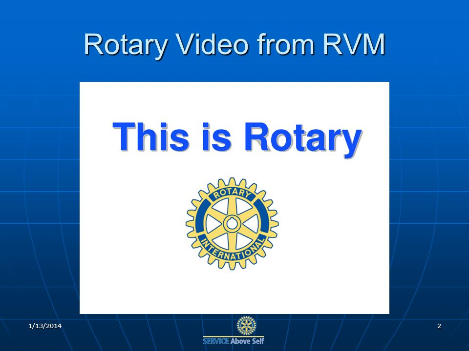 Rotary Video from RVM 1/13/20142