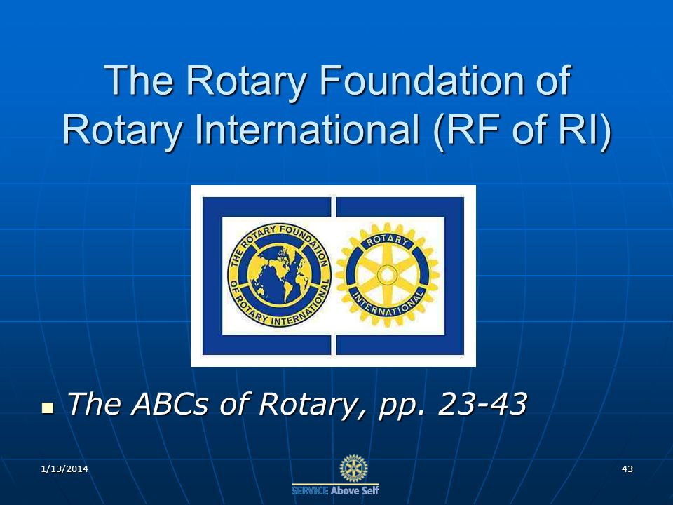The Rotary Foundation of Rotary International (RF of RI) The ABCs of Rotary, pp.