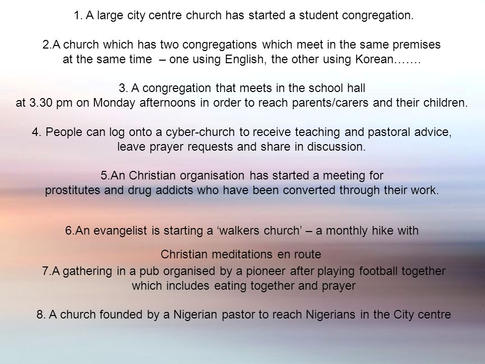 1. A large city centre church has started a student congregation.