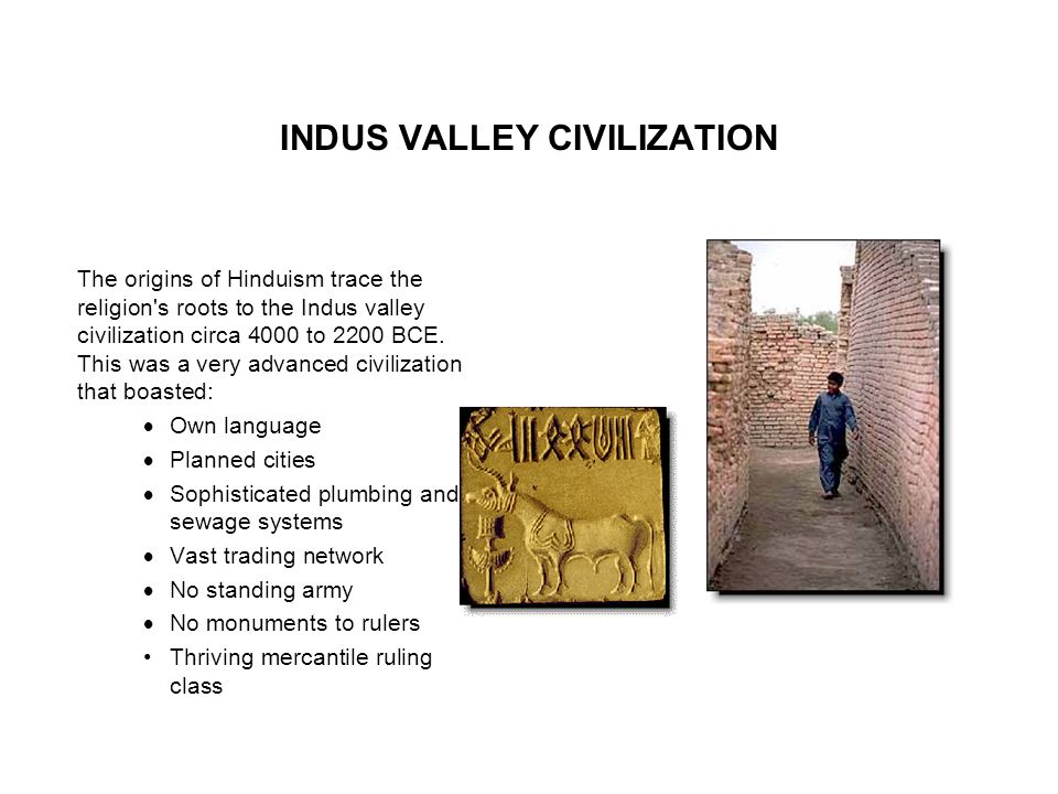 Aryan Invasions The development of Hinduism was influenced by many invasions over thousands of years.