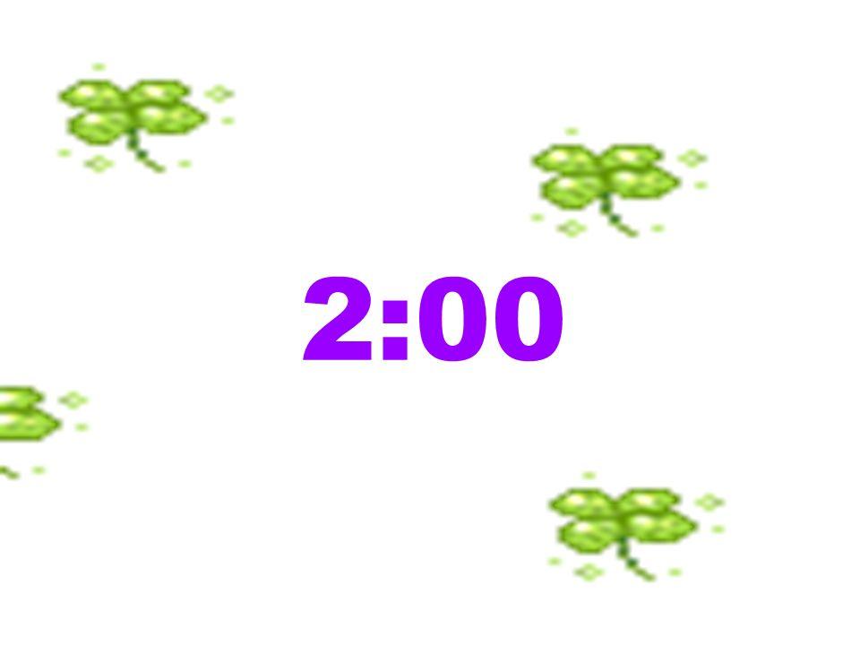 2 :00