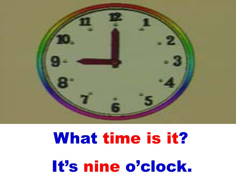 A: What time is it? B: Its three oclock.