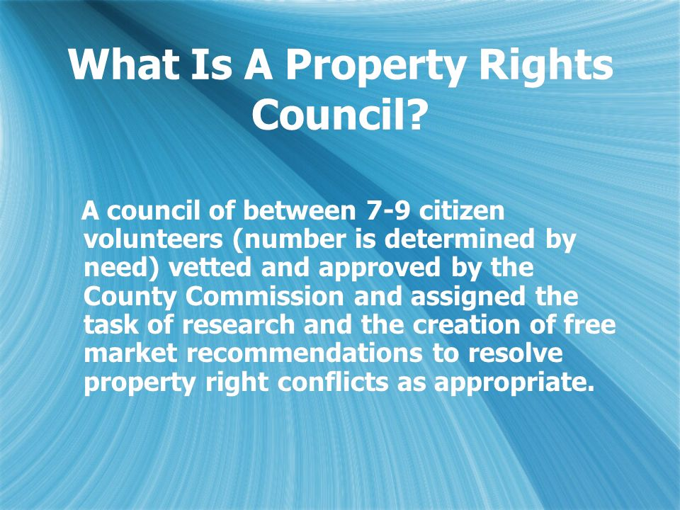 What Is A Property Rights Council.