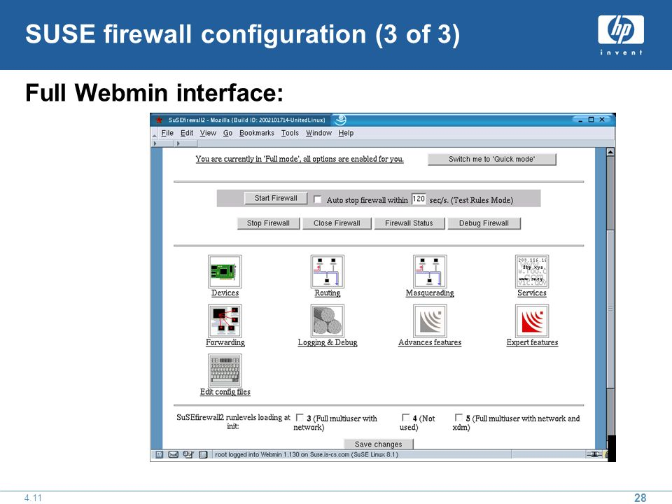 SUSE firewall configuration (3 of 3) Full Webmin interface: