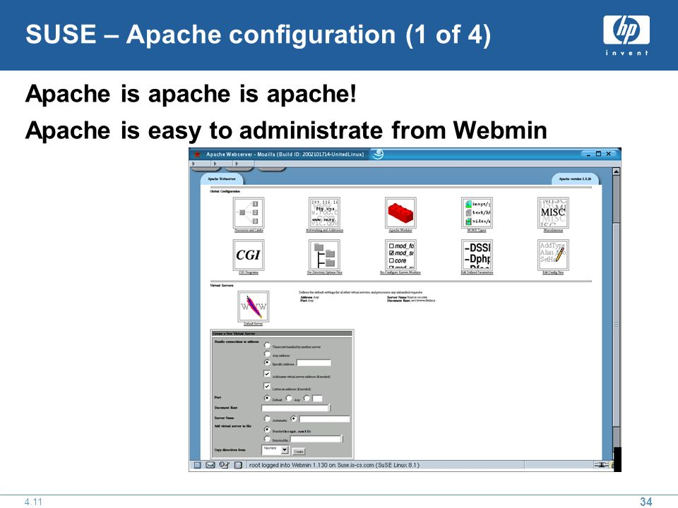 SUSE – Apache configuration (1 of 4) Apache is apache is apache.