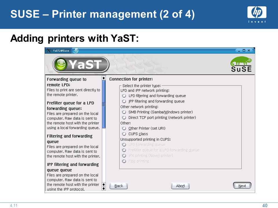 SUSE – Printer management (2 of 4) Adding printers with YaST:
