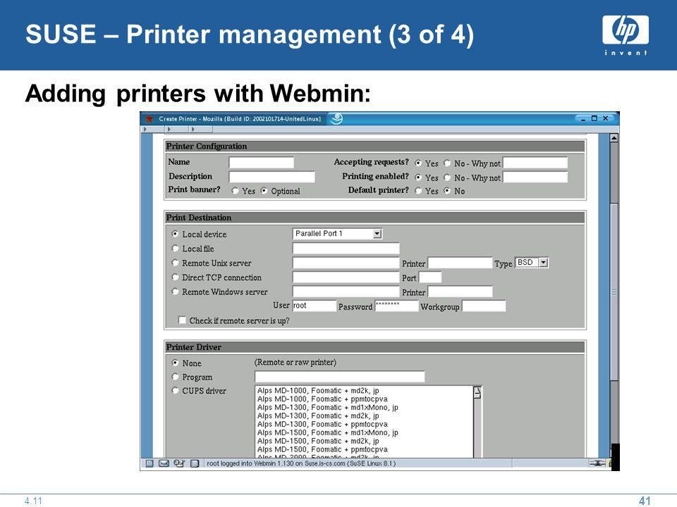 41 4.11 SUSE – Printer management (3 of 4) Adding printers with Webmin: