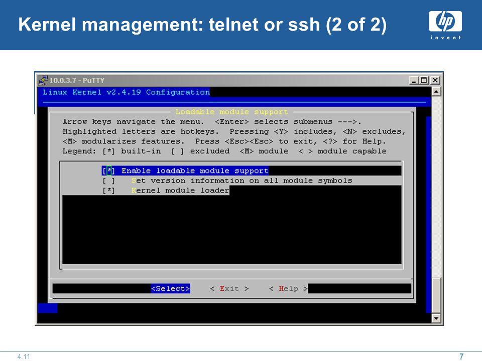 7 4.11 Kernel management: telnet or ssh (2 of 2)