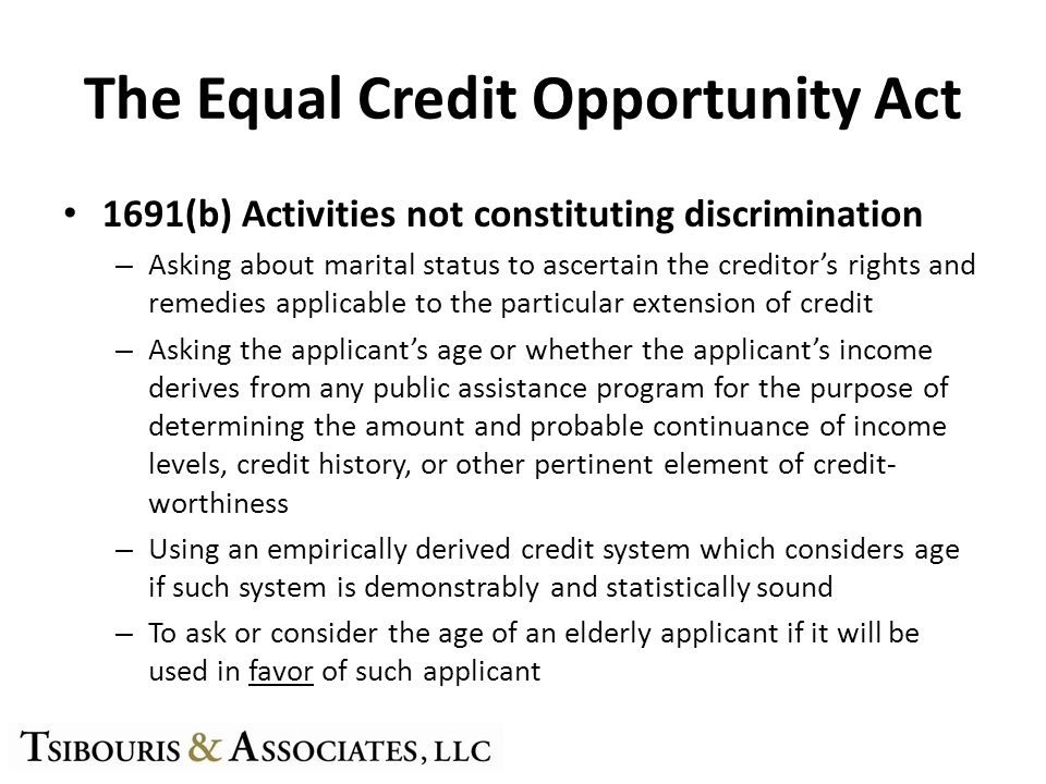 The Equal Credit Opportunity Act 1691(b) Activities not constituting discrimination – Asking about marital status to ascertain the creditors rights an