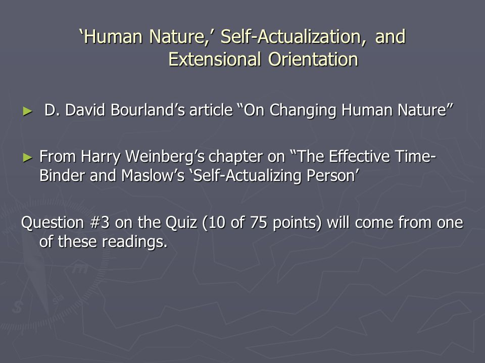 Human Nature, Self-Actualization, and Extensional Orientation D.