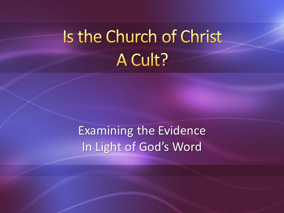 Examining the Evidence In Light of Gods Word