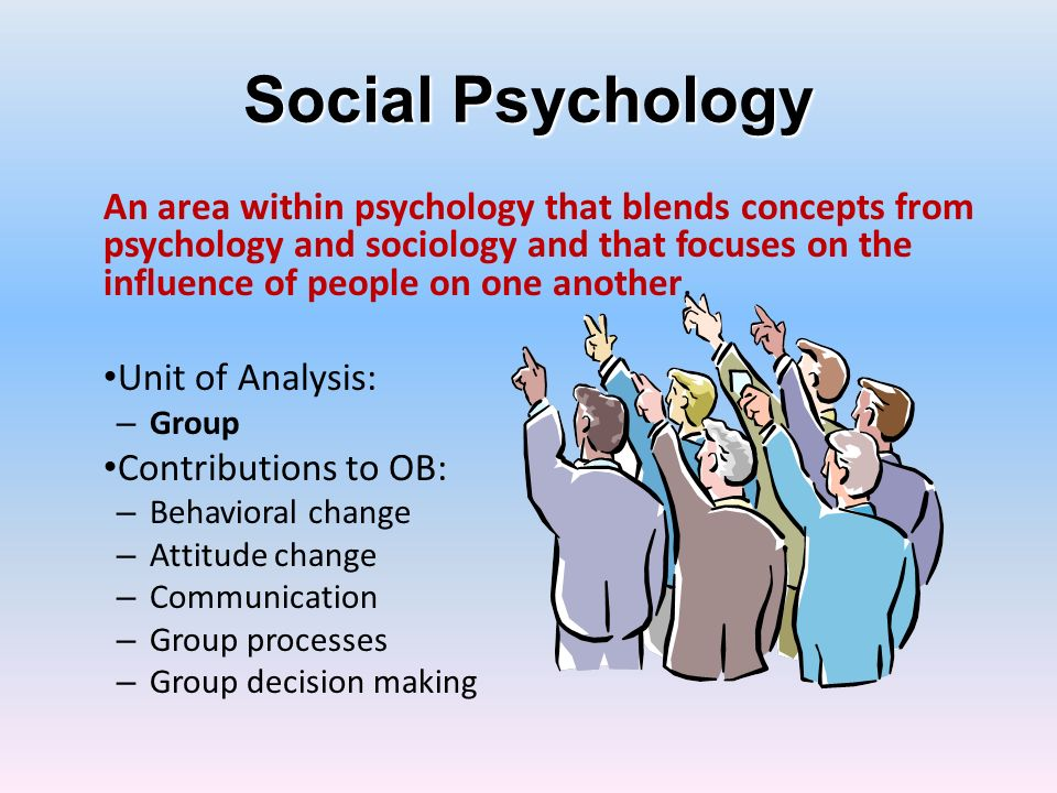 Social Psychology An area within psychology that blends concepts from psychology and sociology and that focuses on the influence of people on one anot