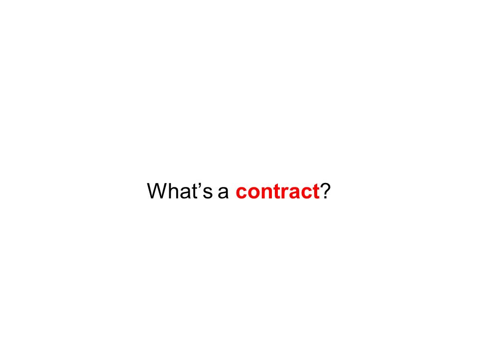 Whats a contract