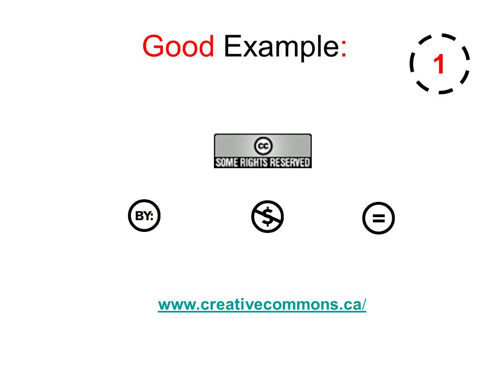 Good Example: www.creativecommons.ca / 1