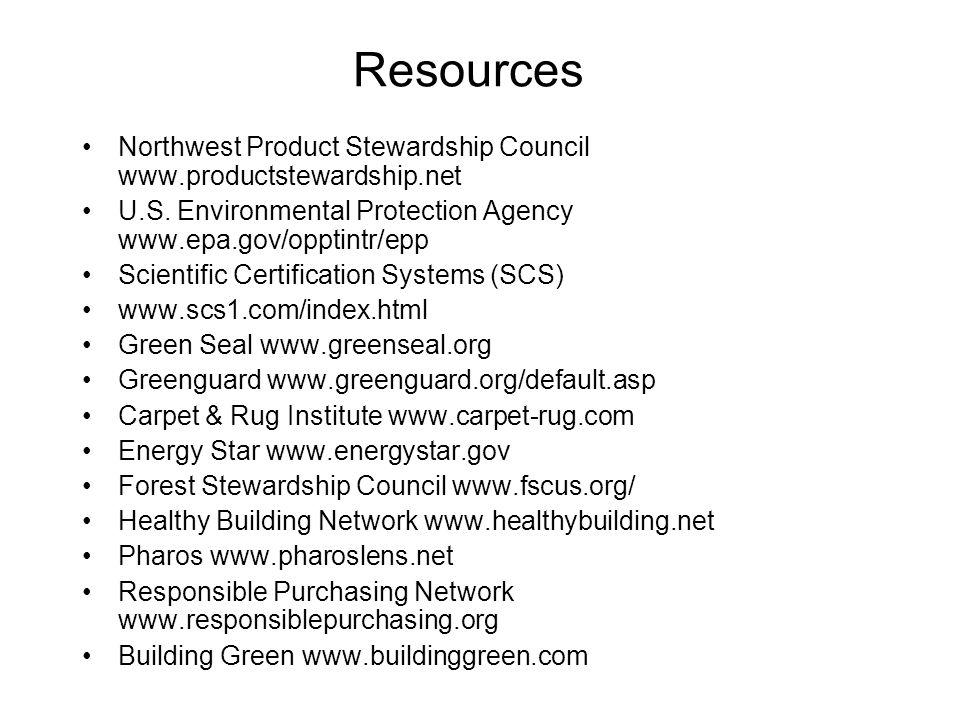 Resources Northwest Product Stewardship Council www.productstewardship.net U.S.