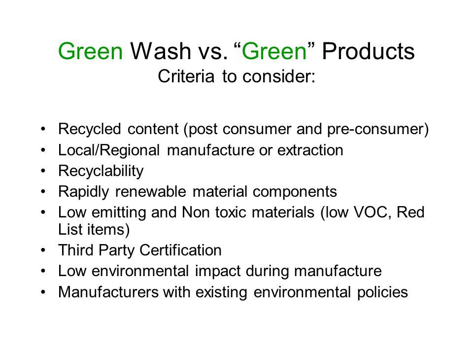 Green Wash vs.
