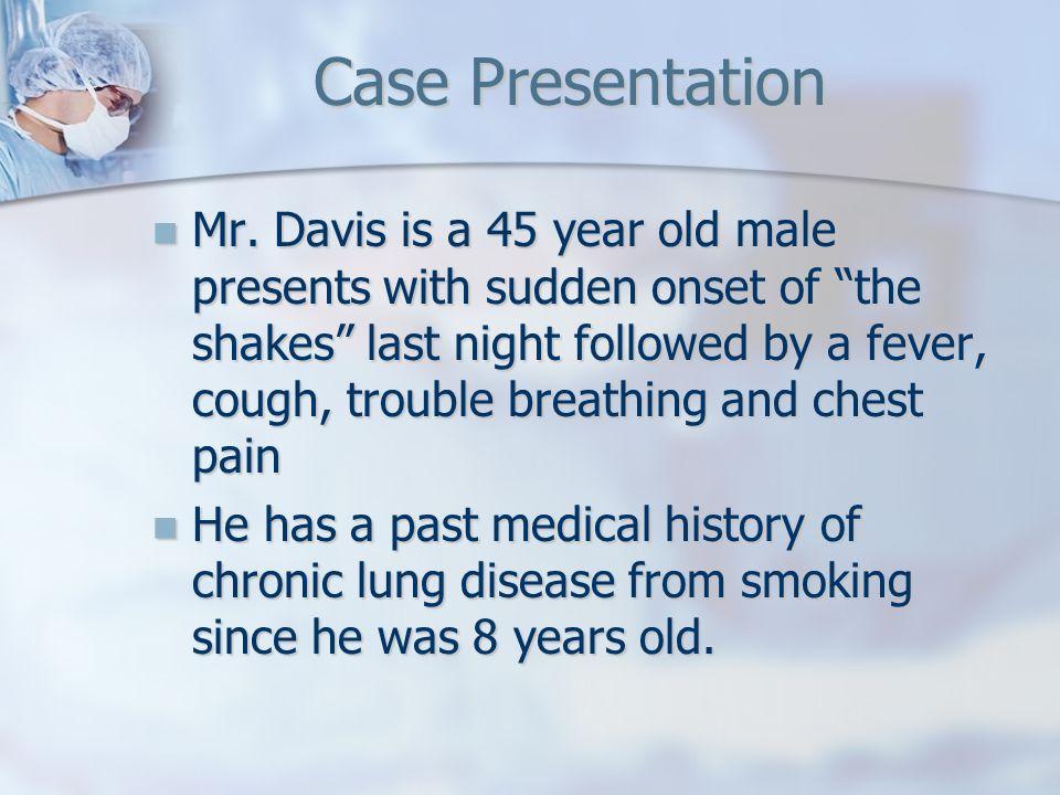 Case Presentation Mr.