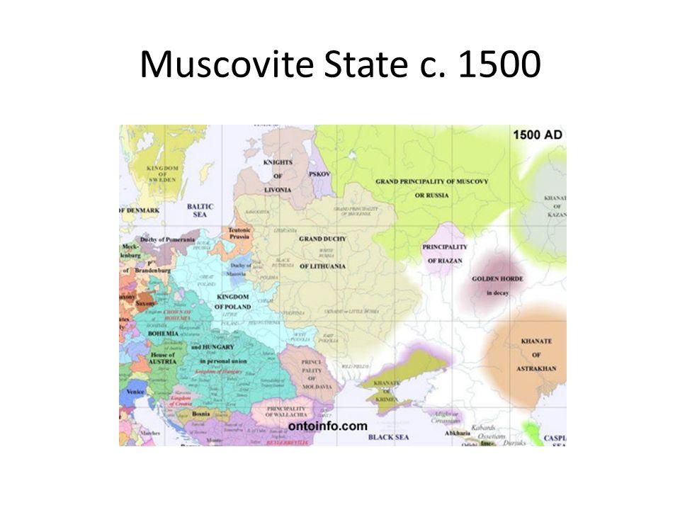 Muscovite State c. 1500