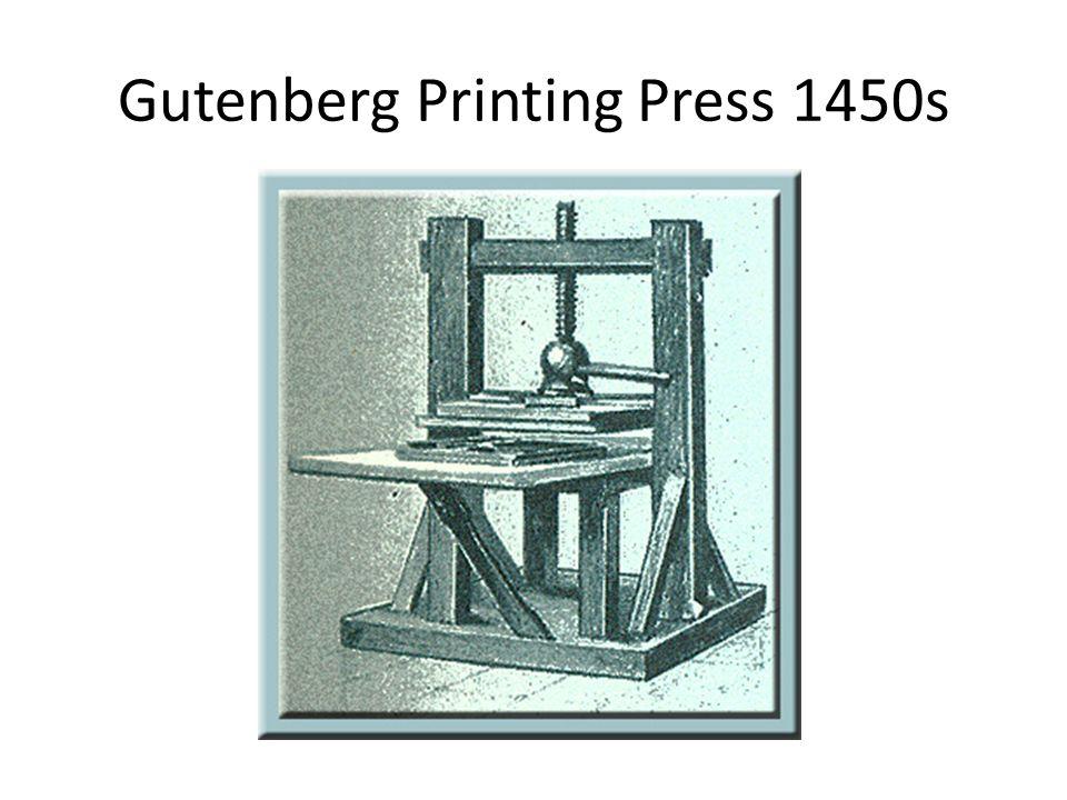 Gutenberg Printing Press 1450s