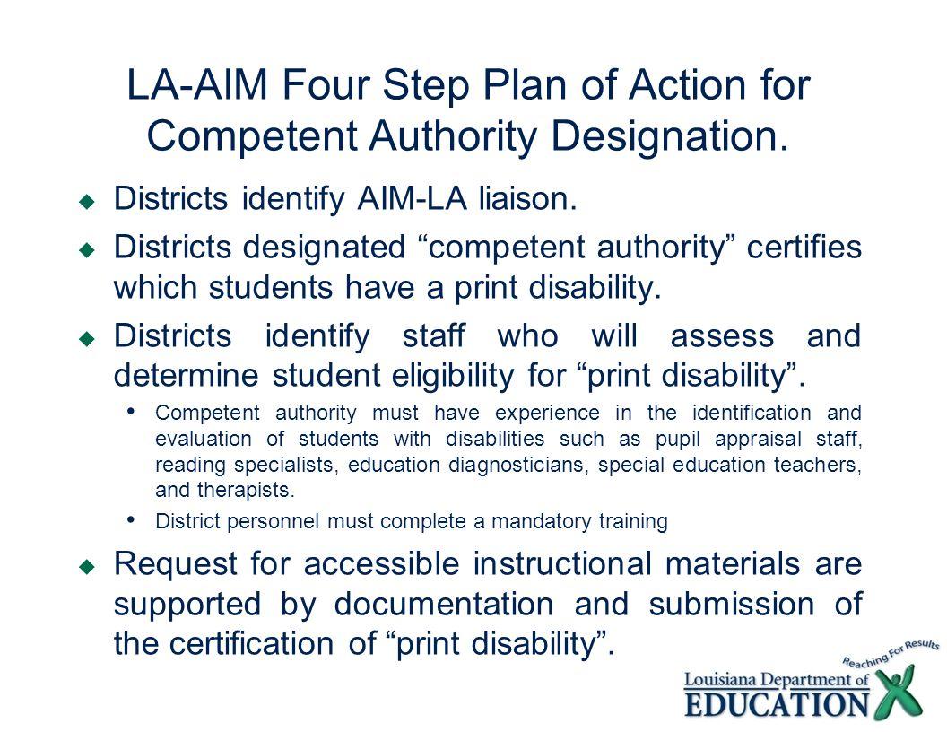 LA-AIM Four Step Plan of Action for Competent Authority Designation. Districts identify AIM-LA liaison. Districts designated competent authority certi