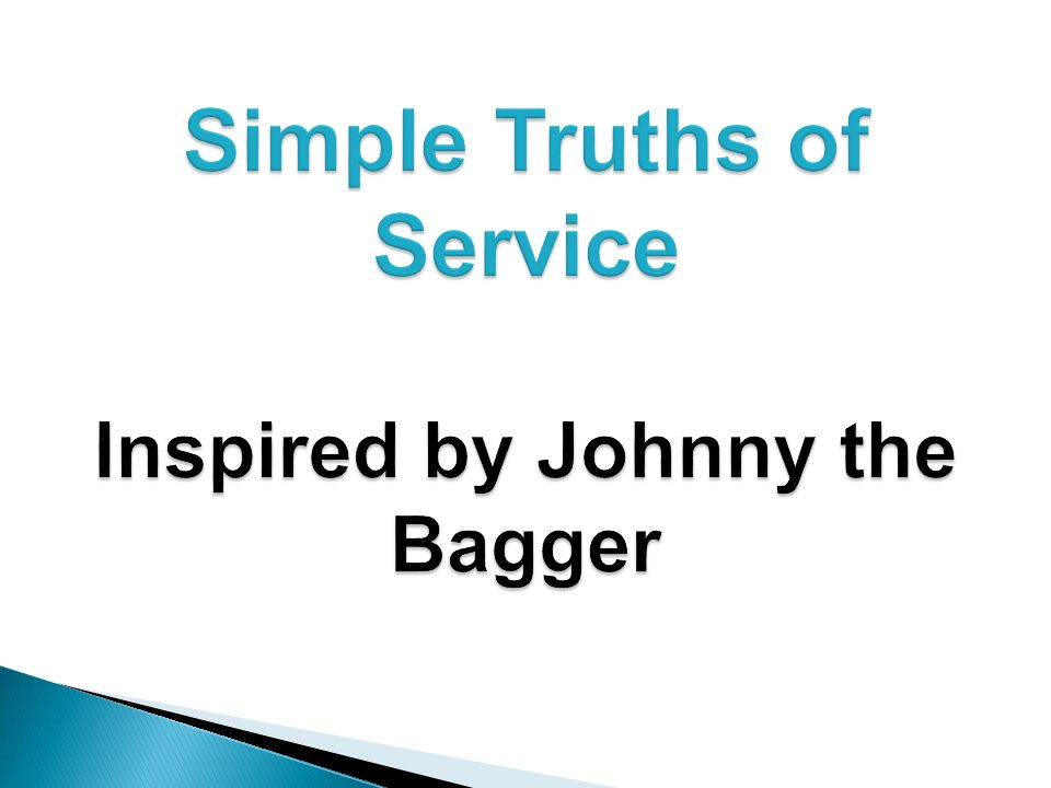 Simple Truths of Service Inspired by Johnny the Bagger