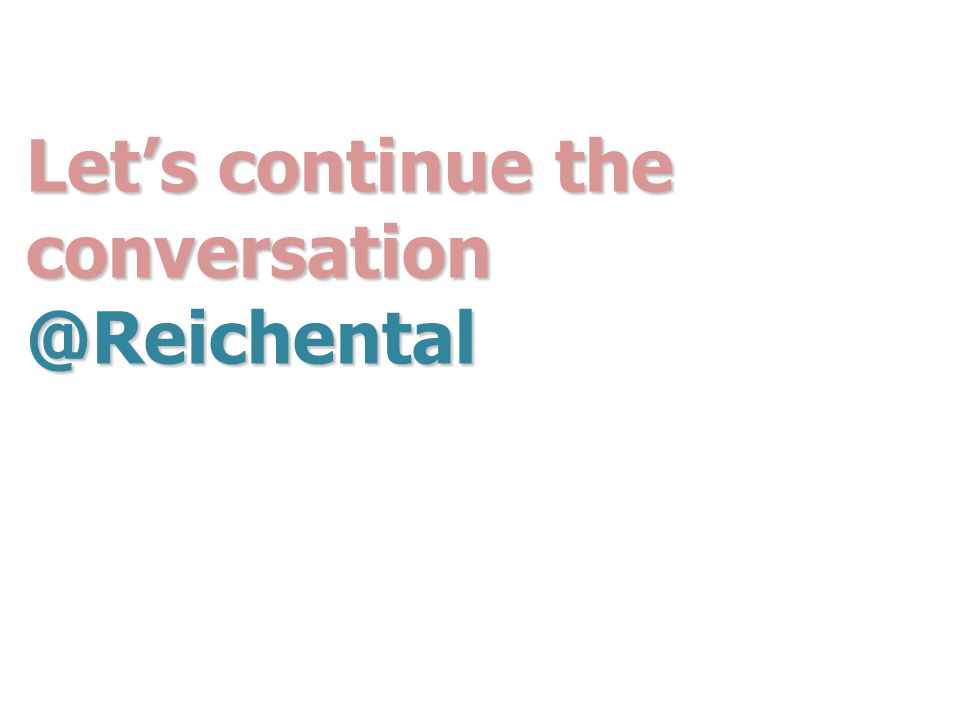Lets continue the conversation @Reichental