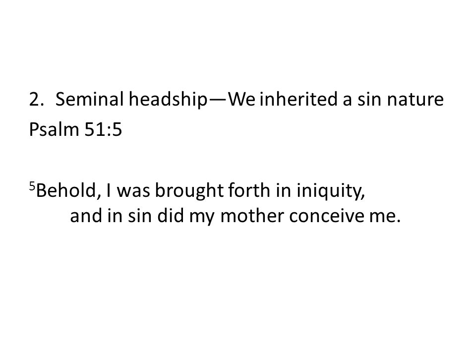 IV. Total depravity Rom. 1-3 a.Unable to save ourselvesnone seek after God