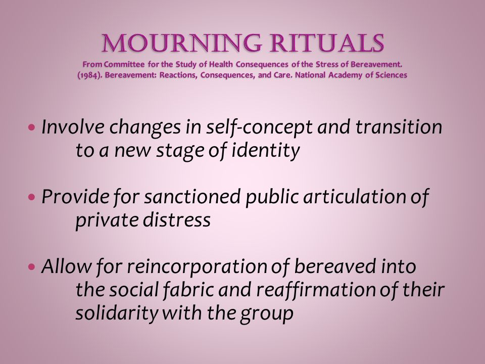 Involve changes in self-concept and transition to a new stage of identity Provide for sanctioned public articulation of private distress Allow for rei