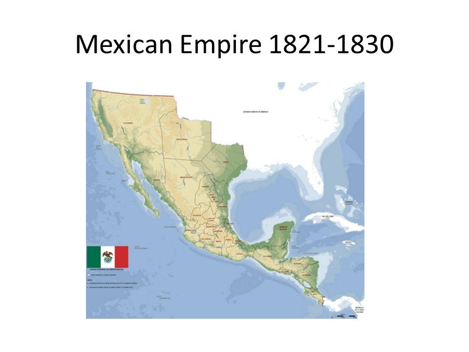 Mexican Empire 1821-1830