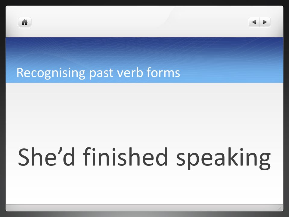 Recognising past verb forms past perfect continuous