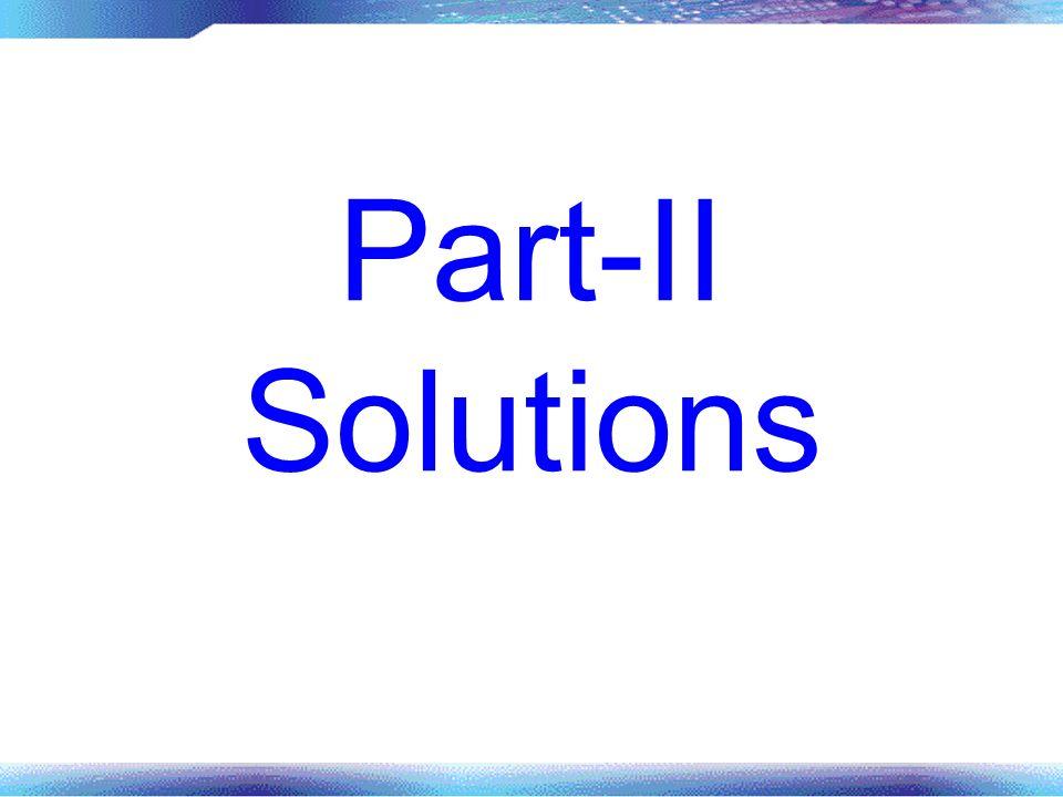 Part-II Solutions