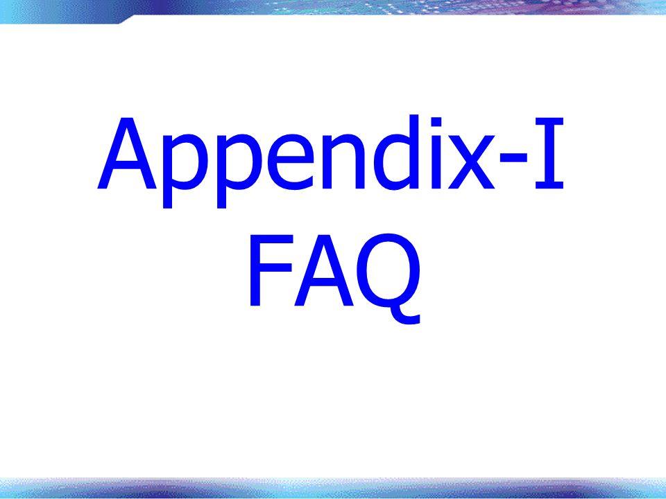 Appendix-I FAQ