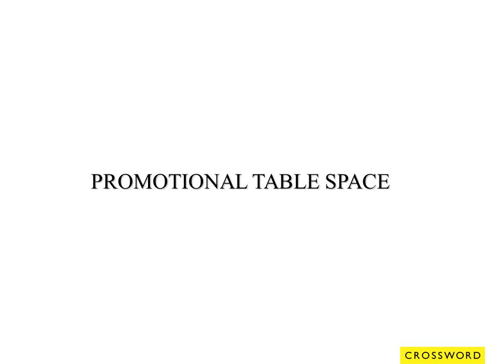 PROMOTIONAL TABLE SPACE