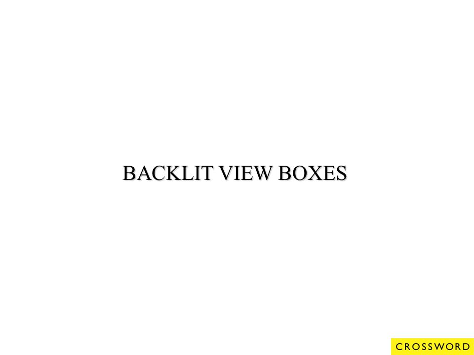 BACKLIT VIEW BOXES