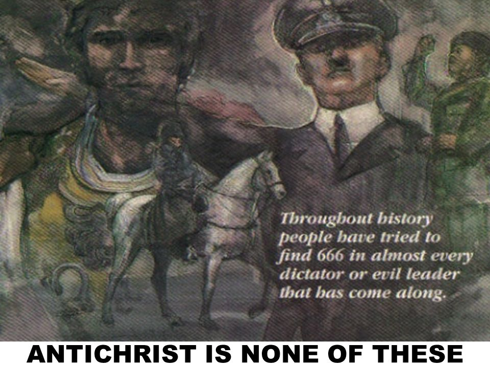 ANTICHRIST IS NONE OF THESE
