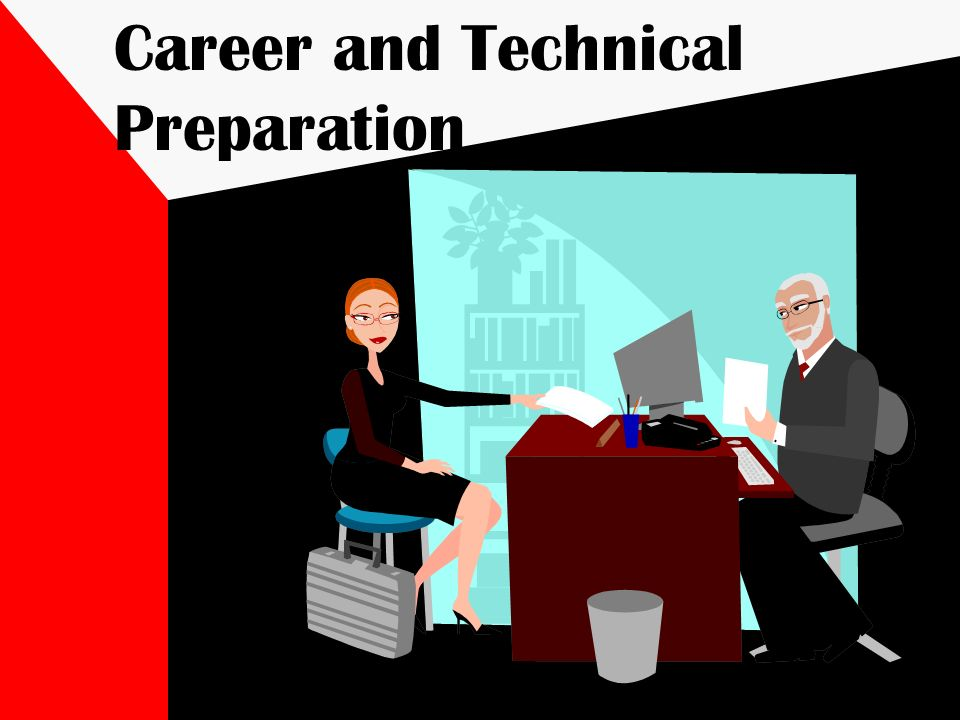 Career and Technical Preparation