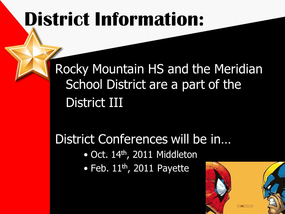 District Information: Rocky Mountain HS and the Meridian School District are a part of the District III District Conferences will be in… Oct. 14 th, 2