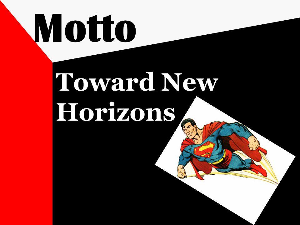 Motto Toward New Horizons