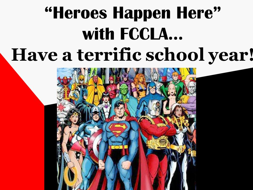 Heroes Happen Here with FCCLA… Have a terrific school year!