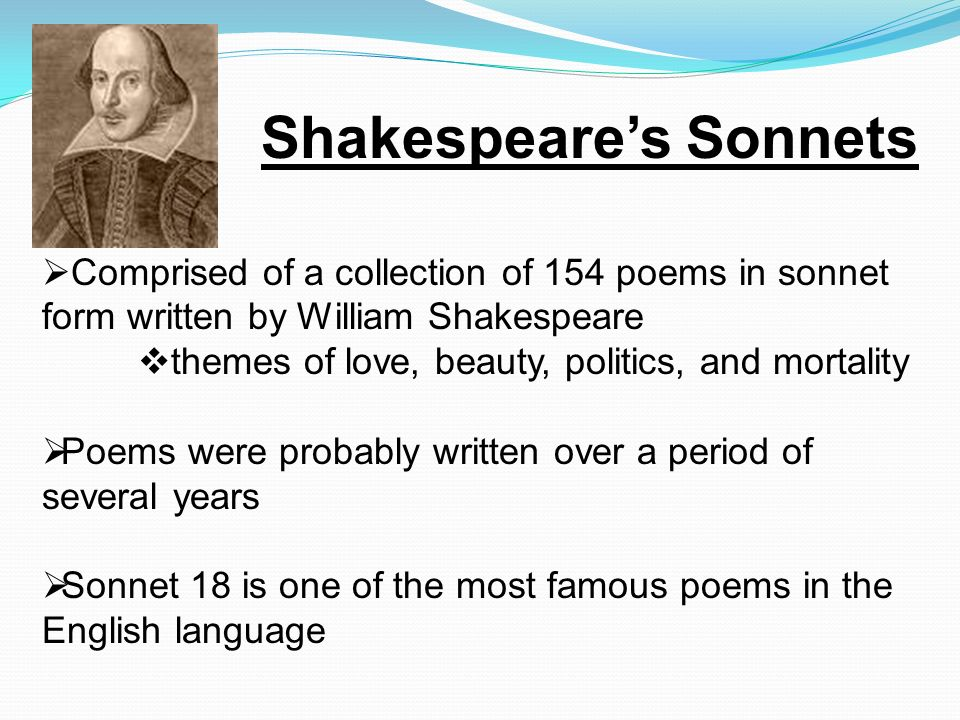 Shakespeare s Sonnet #18 Shall I compare thee to a summer s day.