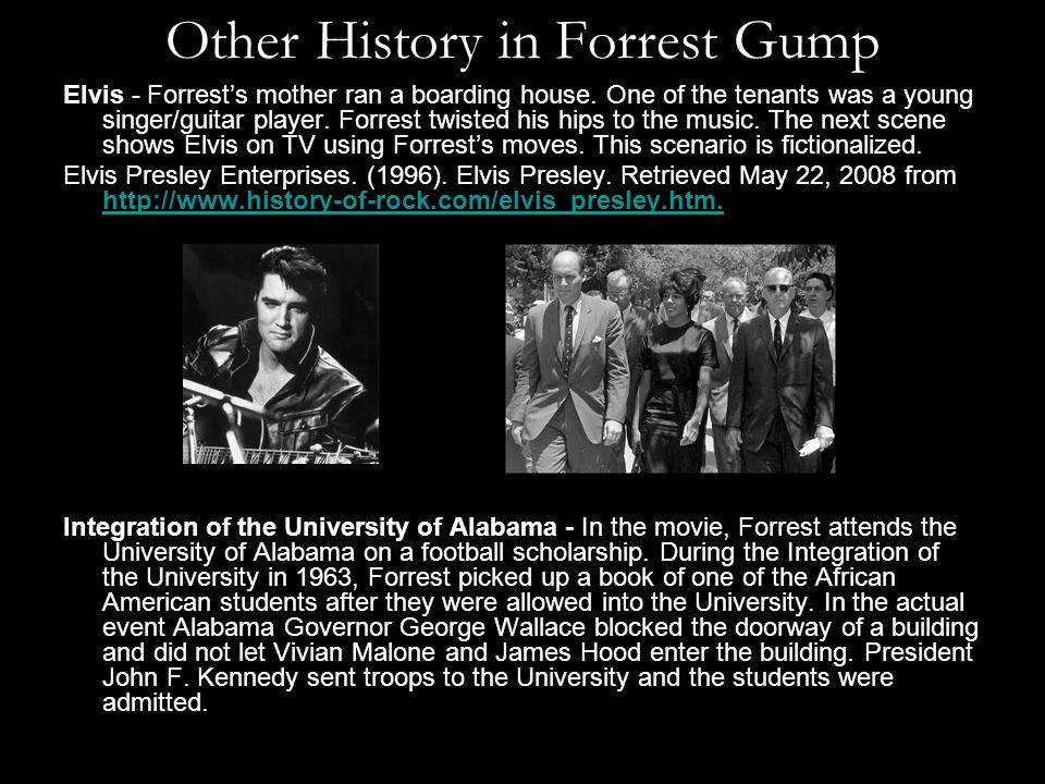 Other History in Forrest Gump Elvis - Forrests mother ran a boarding house.