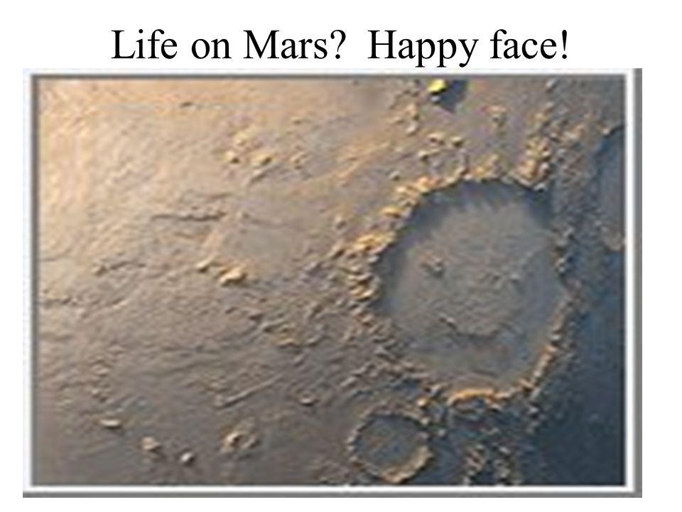 Life on Mars? Happy face!