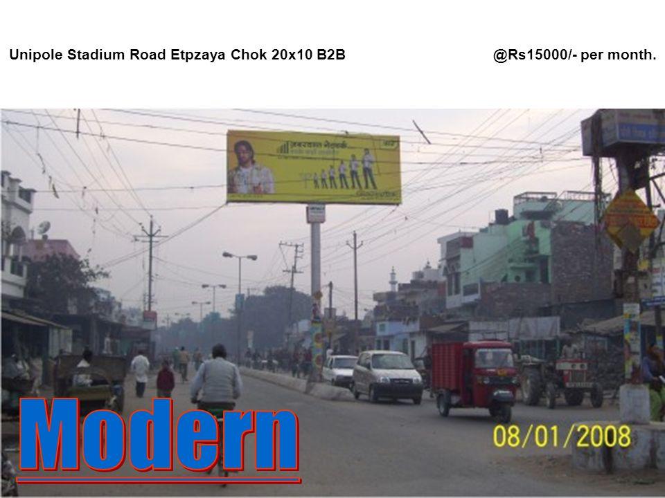 Unipole Stadium Road Etpzaya Chok 20x10 B2B @Rs15000/- per month.