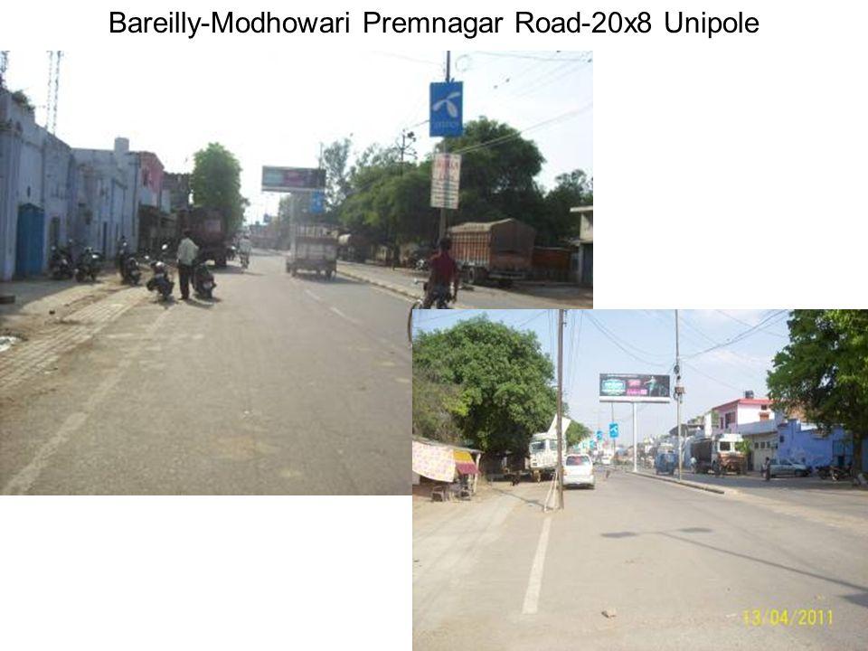 Bareilly-Modhowari Premnagar Road-20x8 Unipole