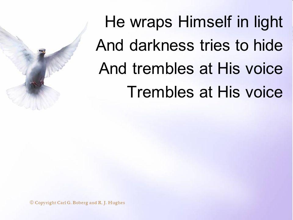 O Lord my God, Carl G. Boberg and R.J. Hughes © When I in awesome wonder,