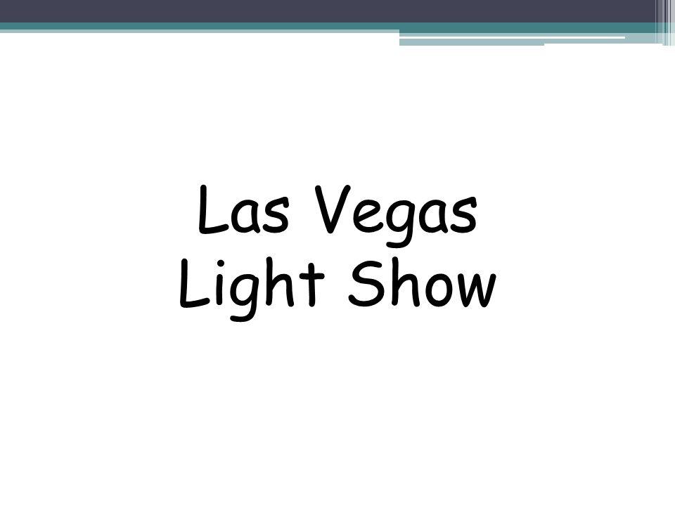 Las Vegas Light Show