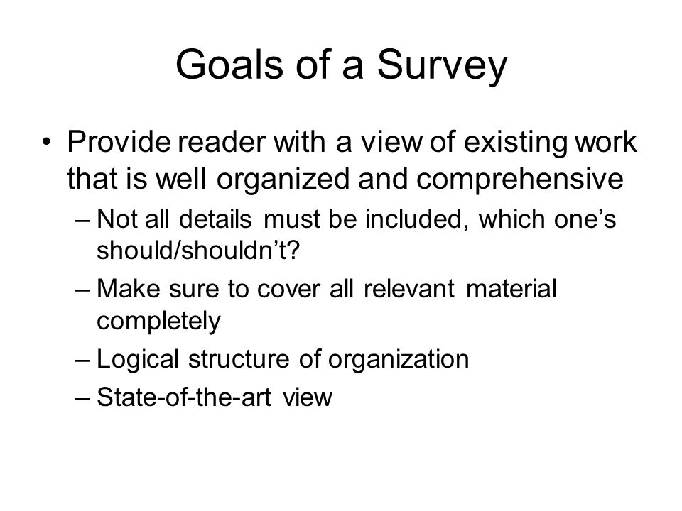 Your survey paper should … Summarize the research in 5-8 papers on a particular topic Include your own commentary on the significance of the approach and the solutions presented in each paper Provide a critical assessment of the work that has been done Include a discussion on future research directions REMEMBER –Everything you write in this survey paper has to be in your own words –All ideas, paraphrases of other people s words must be correctly attributed in the body of the paper and in the references –Any evidence of it in the survey paper will result in a fail grade