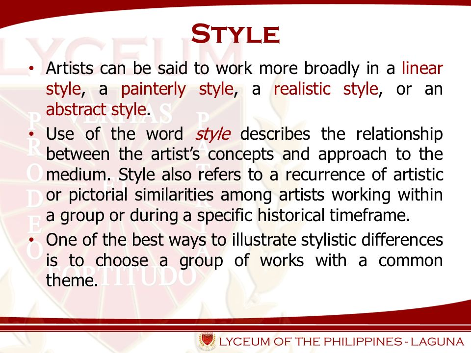 Approaches to Style Representational or figurative.